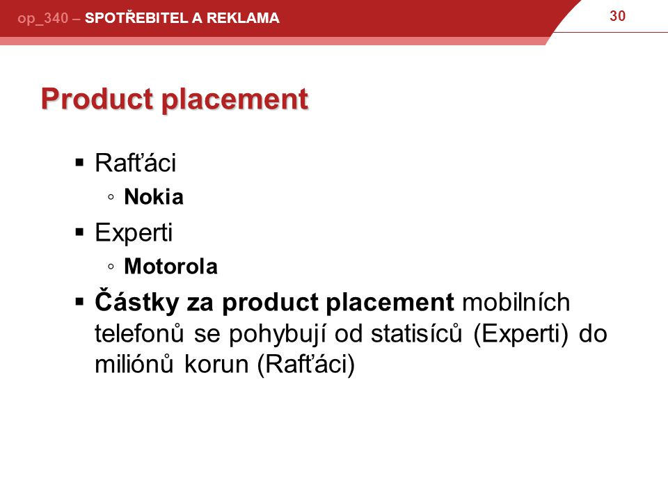 Product placement Rafťáci Experti
