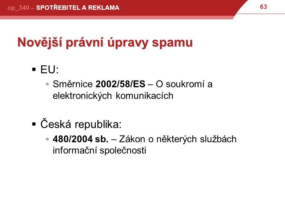 Novější právní úpravy spamu