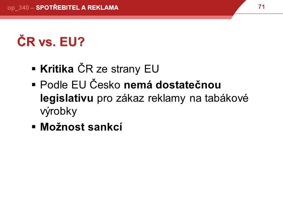 ČR vs. EU Kritika ČR ze strany EU