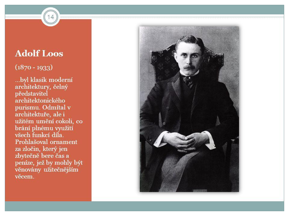 Adolf Loos (1870 - 1933)