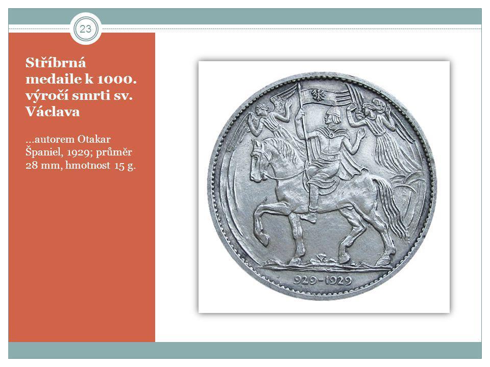 Stříbrná medaile k 1000. výročí smrti sv. Václava
