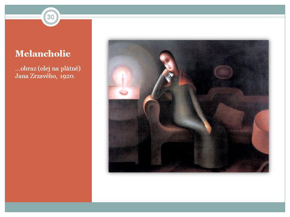 Melancholie ...obraz (olej na plátně) Jana Zrzavého, 1920.