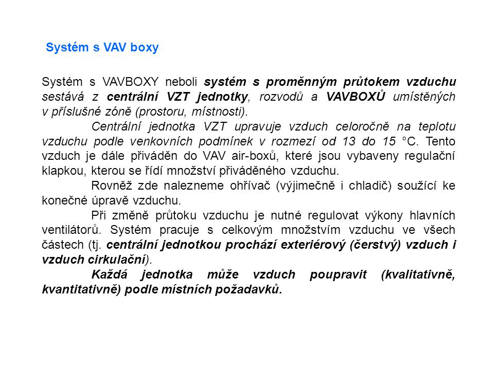 Systém s VAV boxy