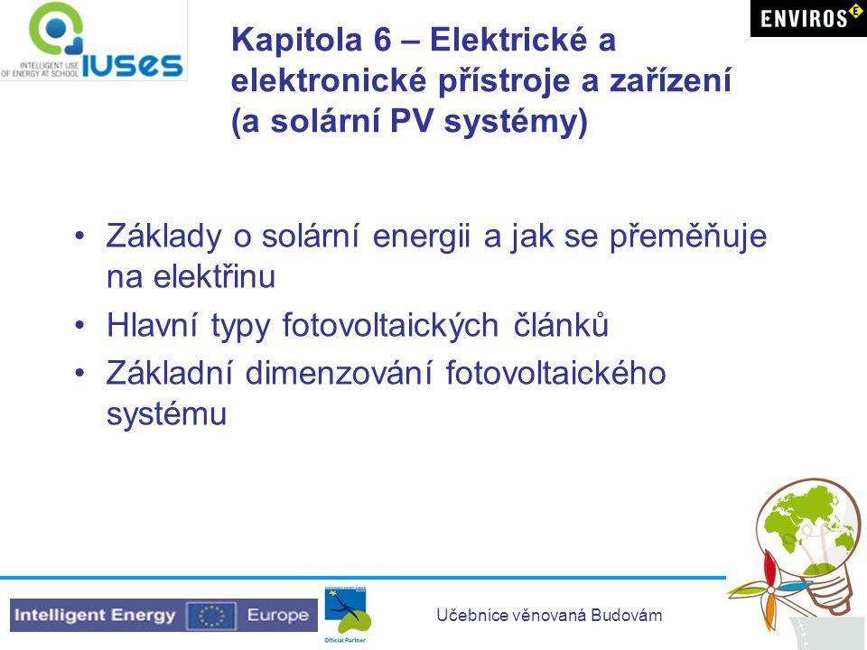 Kapitola 6 – Elektrické a elektronické přístroje a zařízení (a solární PV systémy)