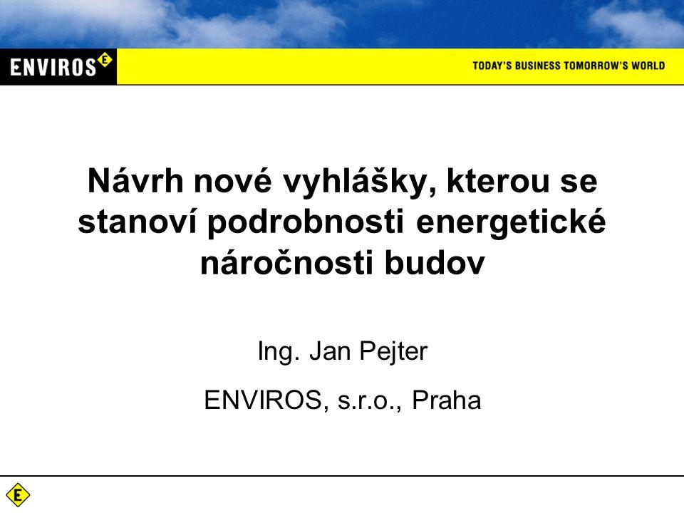 Ing. Jan Pejter ENVIROS, s.r.o., Praha