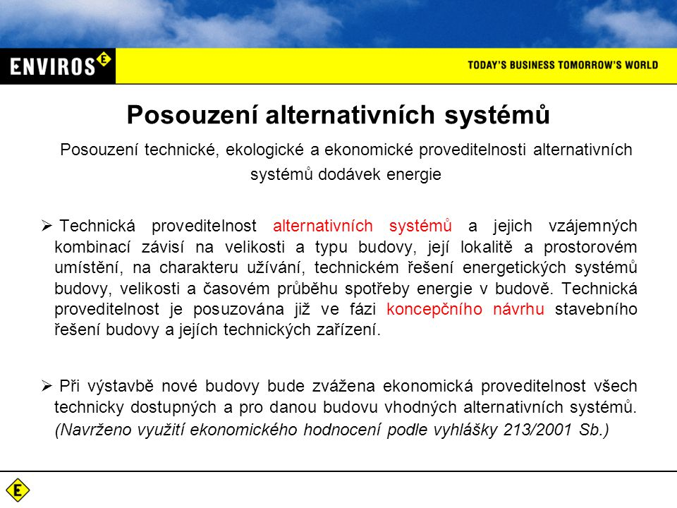 Posouzení alternativních systémů