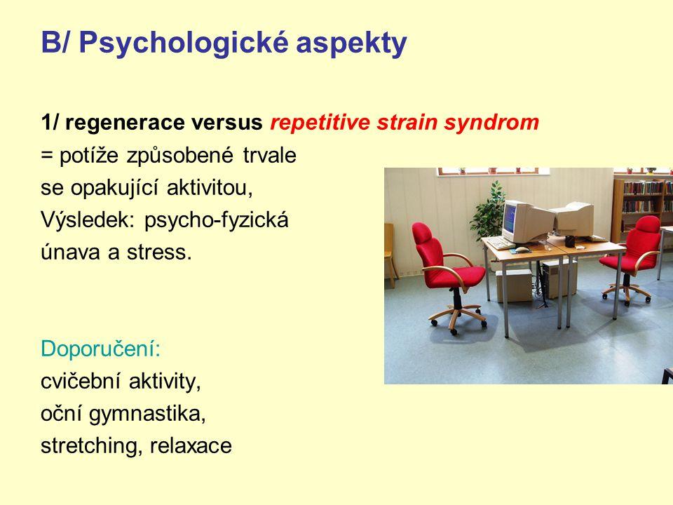 B/ Psychologické aspekty