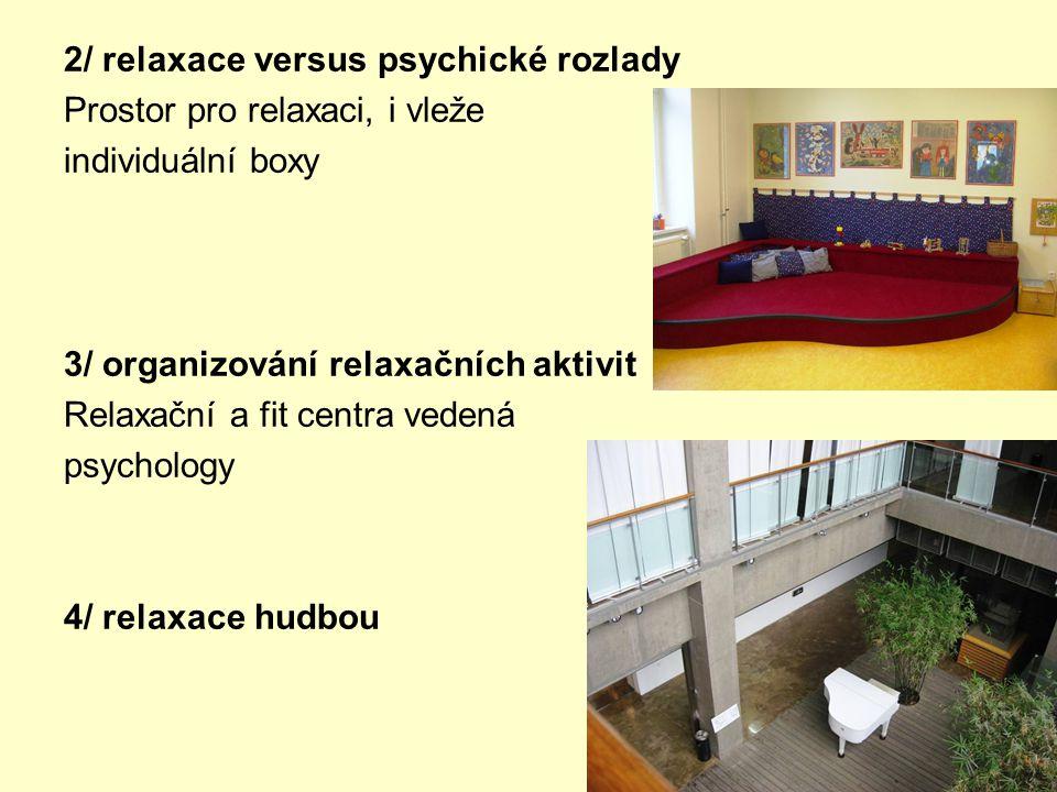 2/ relaxace versus psychické rozlady