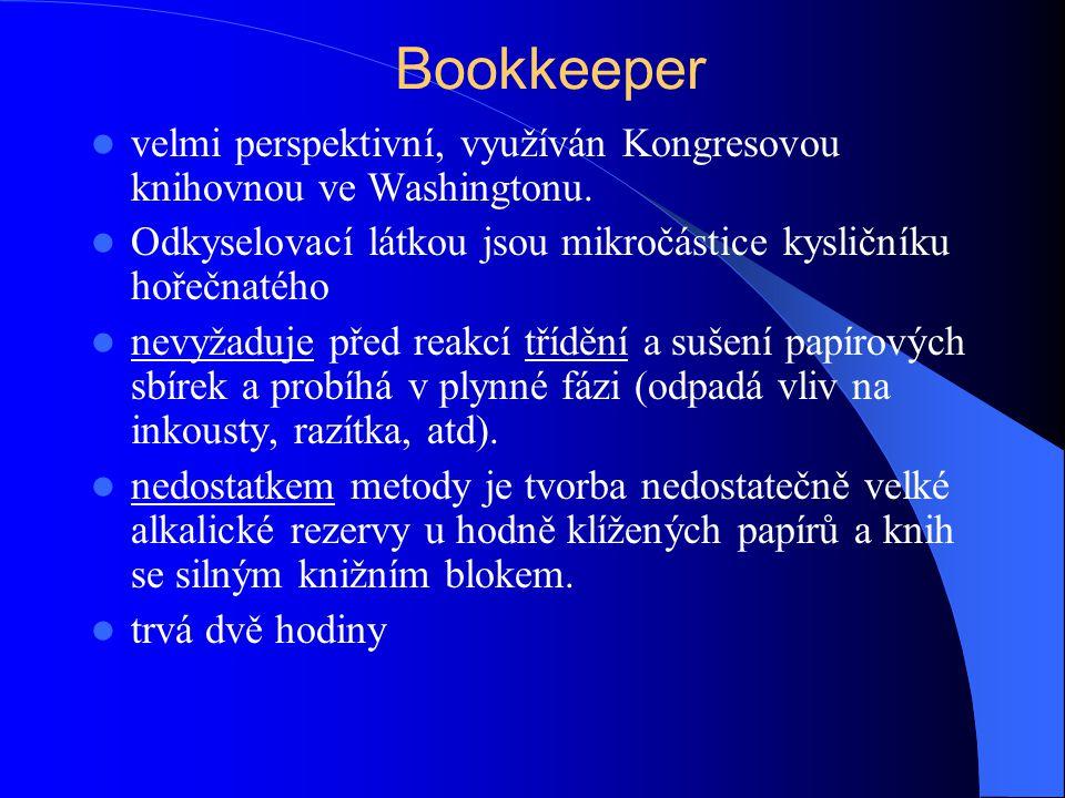 Bookkeeper velmi perspektivní, využíván Kongresovou knihovnou ve Washingtonu. Odkyselovací látkou jsou mikročástice kysličníku hořečnatého.