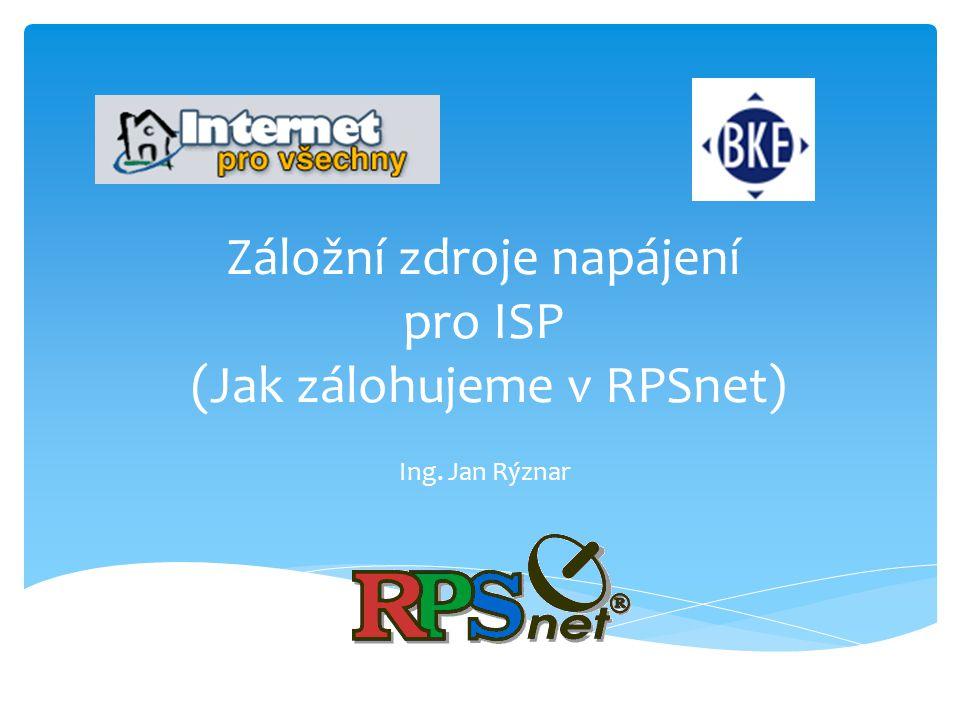 Záložní zdroje napájení pro ISP (Jak zálohujeme v RPSnet)