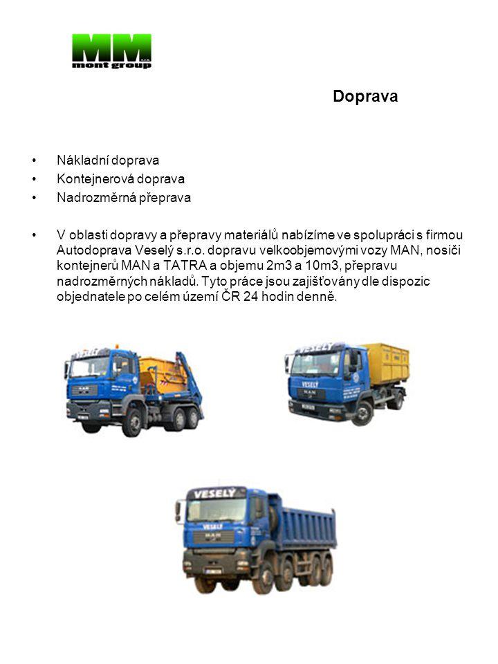 Doprava Nákladní doprava Kontejnerová doprava Nadrozměrná přeprava