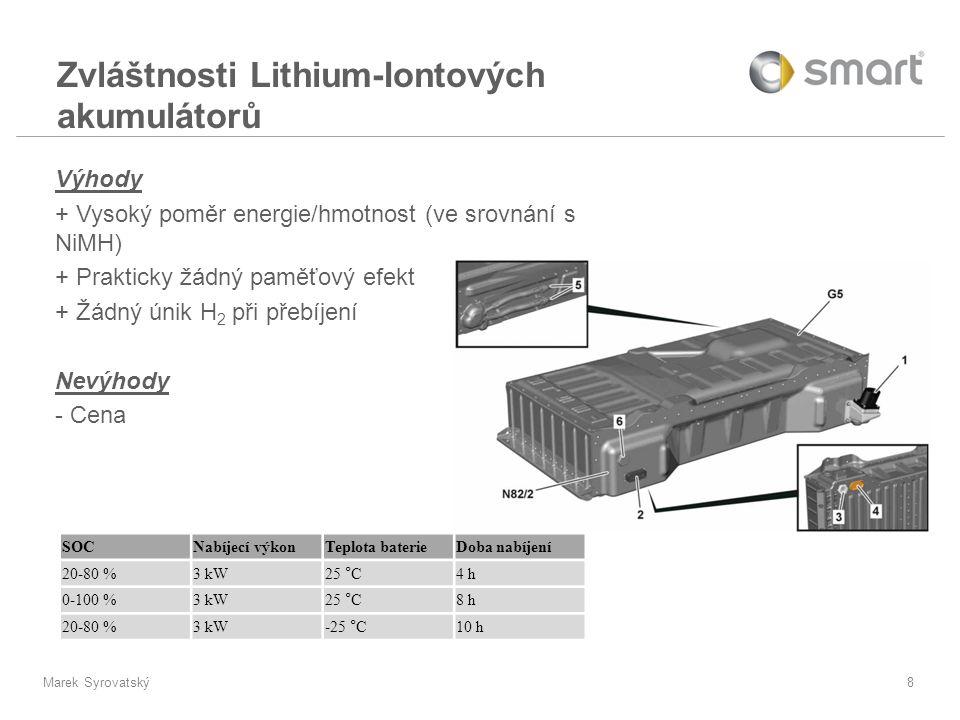 Zvláštnosti Lithium-Iontových akumulátorů