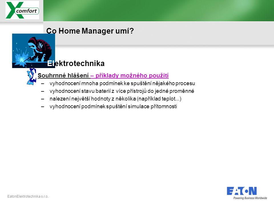 S Co Home Manager umí Elektrotechnika