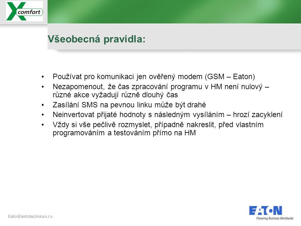 Všeobecná pravidla: Používat pro komunikaci jen ověřený modem (GSM – Eaton)
