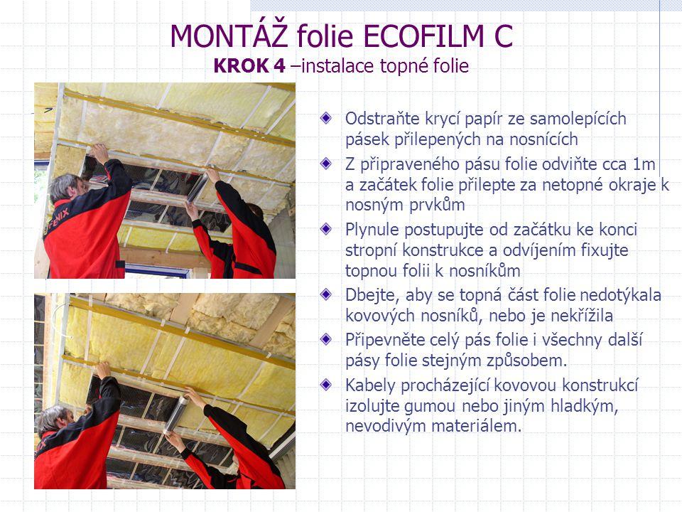 MONTÁŽ folie ECOFILM C KROK 4 –instalace topné folie