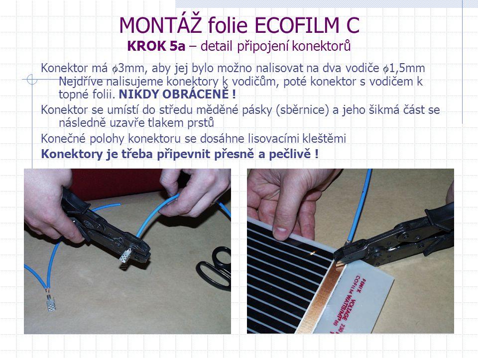MONTÁŽ folie ECOFILM C KROK 5a – detail připojení konektorů