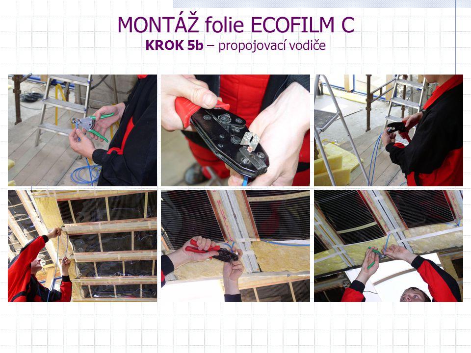 MONTÁŽ folie ECOFILM C KROK 5b – propojovací vodiče