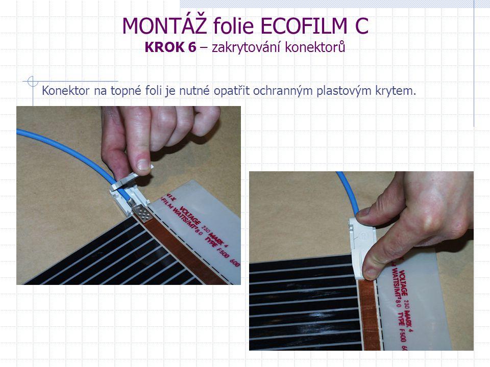 MONTÁŽ folie ECOFILM C KROK 6 – zakrytování konektorů