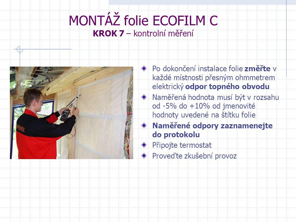 MONTÁŽ folie ECOFILM C KROK 7 – kontrolní měření