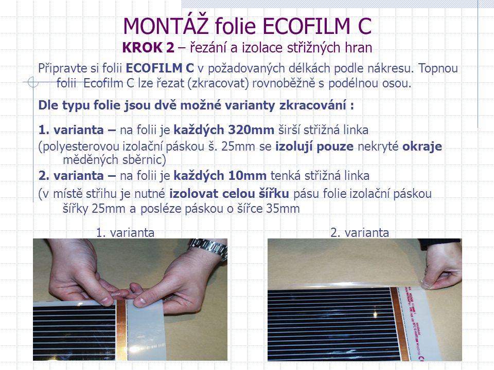 MONTÁŽ folie ECOFILM C KROK 2 – řezání a izolace střižných hran