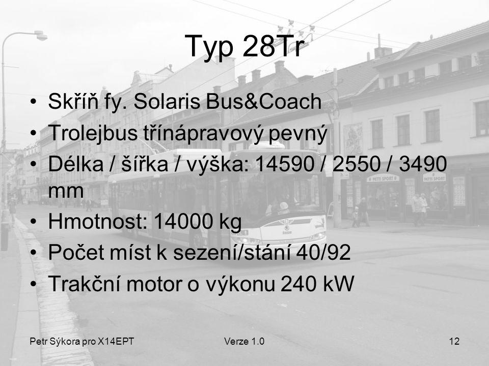 Typ 28Tr Skříň fy. Solaris Bus&Coach Trolejbus třínápravový pevný