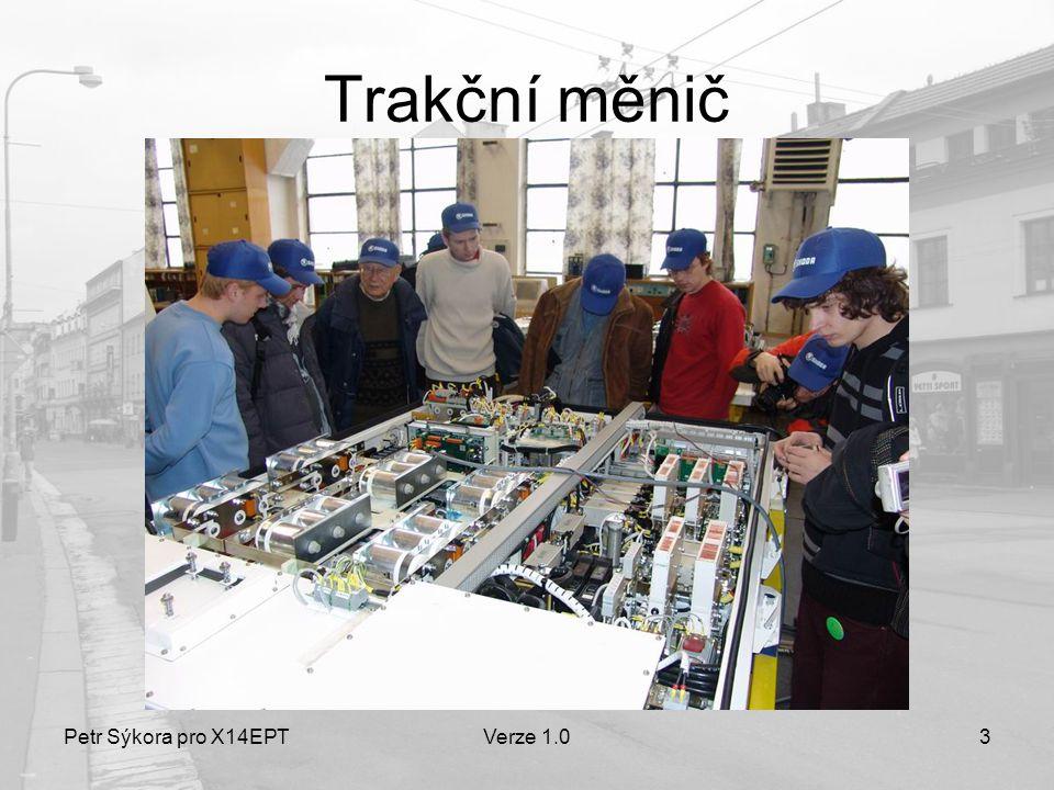Trakční měnič Petr Sýkora pro X14EPT Verze 1.0