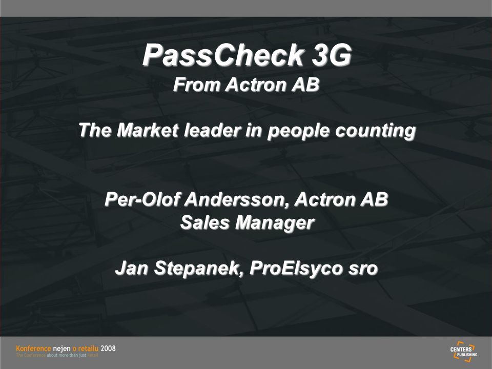 PassCheck 3G From Actron AB The Market leader in people counting