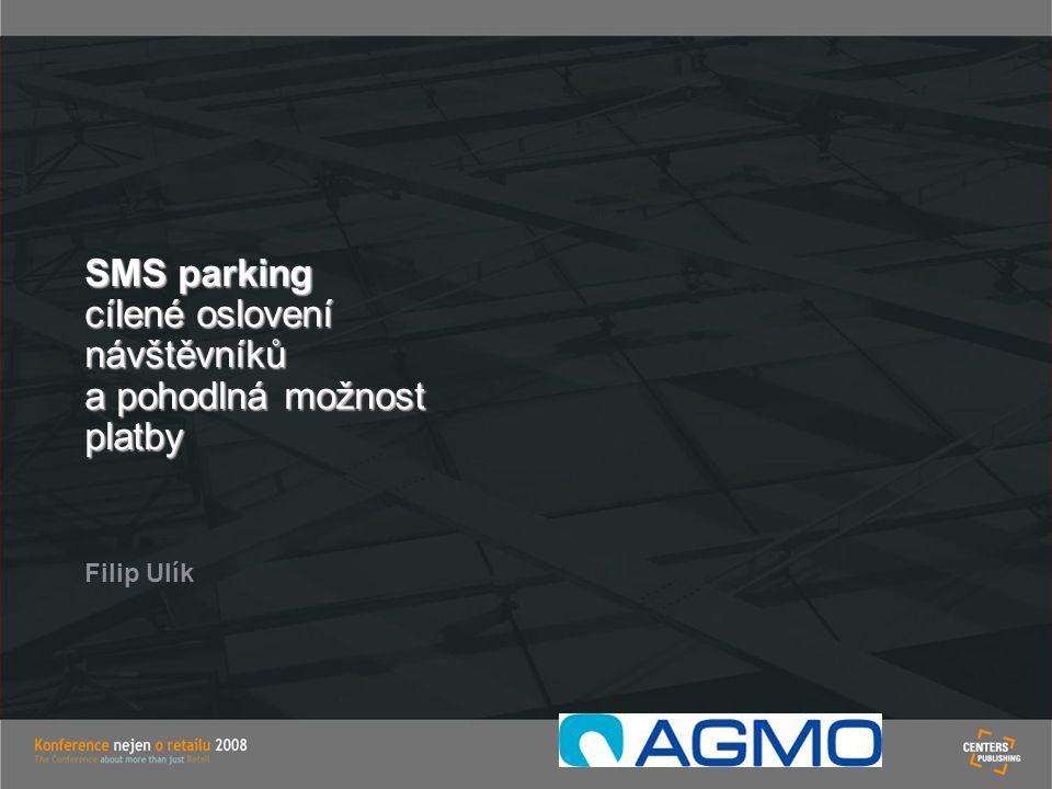 SMS parking cílené oslovení návštěvníků a pohodlná možnost platby