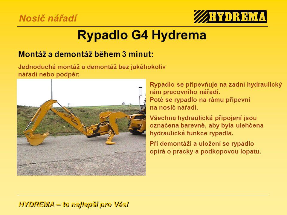 Rypadlo G4 Hydrema Montáž a demontáž během 3 minut: