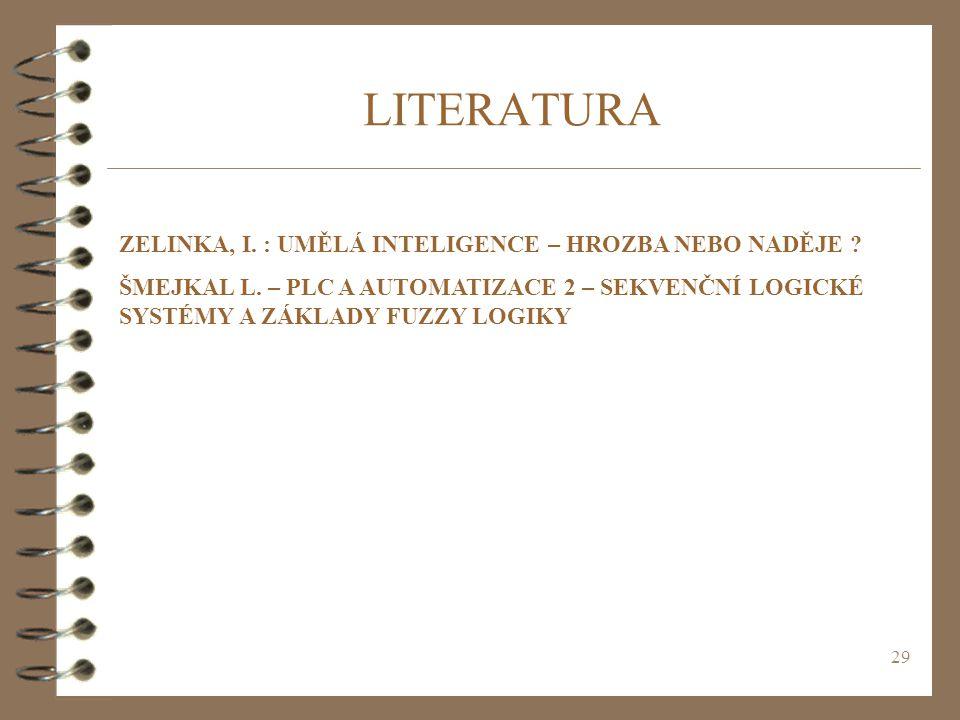 LITERATURA ZELINKA, I. : UMĚLÁ INTELIGENCE – HROZBA NEBO NADĚJE