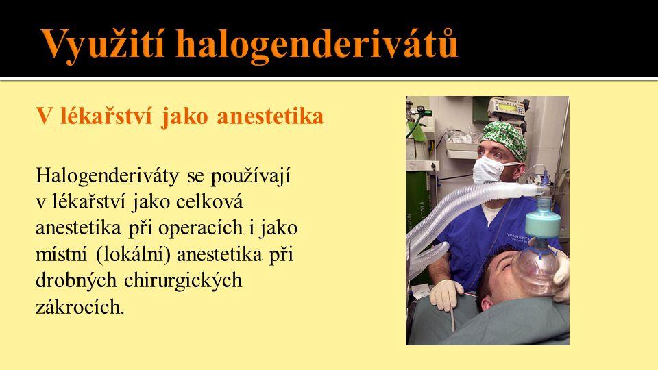 Využití halogenderivátů