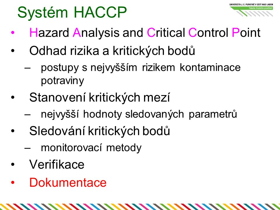 Systém HACCP Hazard Analysis and Critical Control Point