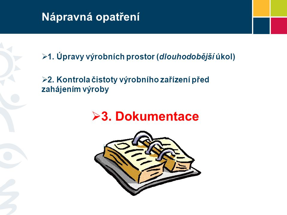 3. Dokumentace Nápravná opatření
