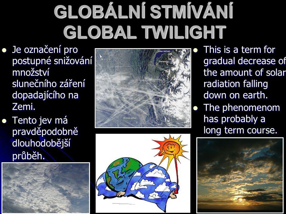 GLOBÁLNÍ STMÍVÁNÍ GLOBAL TWILIGHT