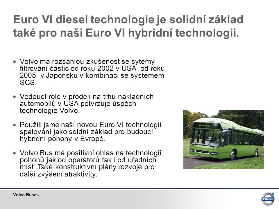 Euro VI diesel technologie je solidní základ také pro naši Euro VI hybridní technologii.