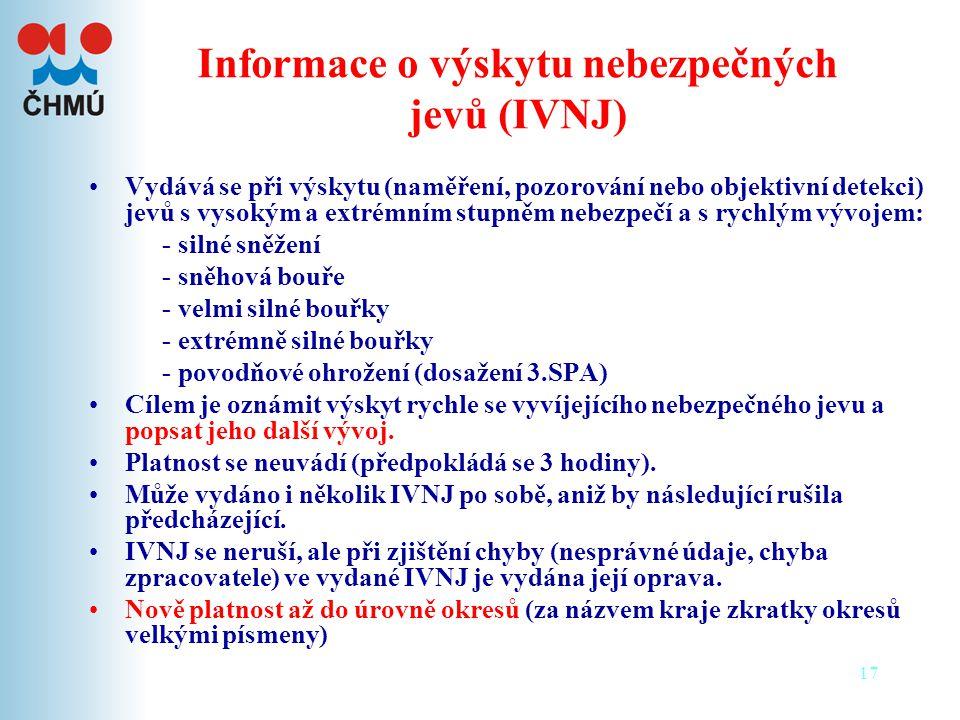 Informace o výskytu nebezpečných jevů (IVNJ)