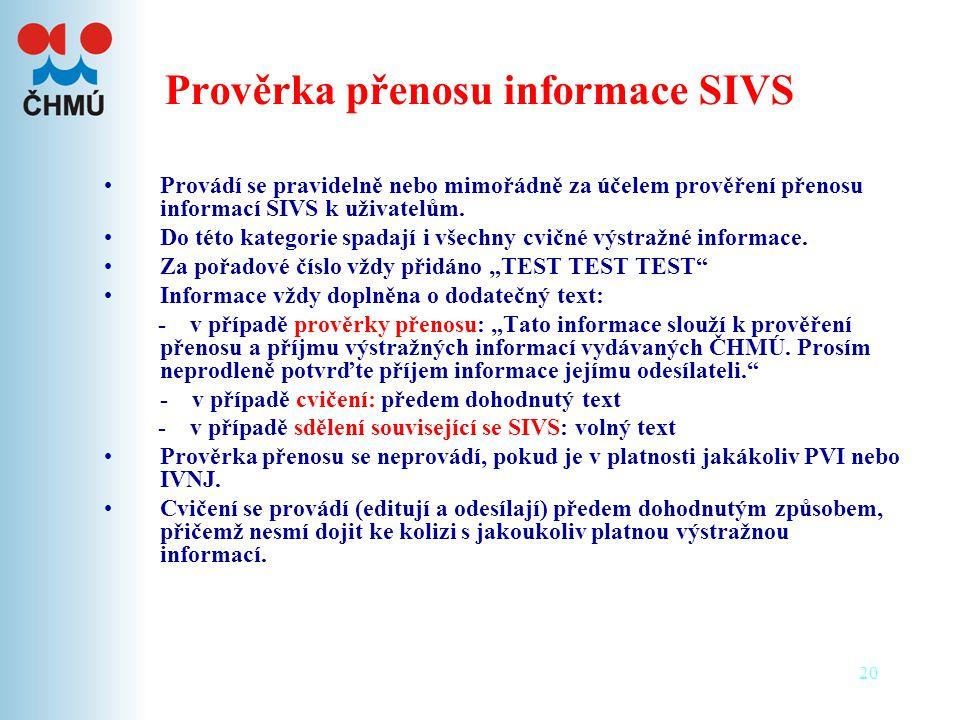 Prověrka přenosu informace SIVS