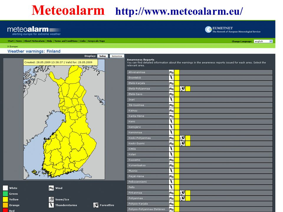 Meteoalarm http://www.meteoalarm.eu/