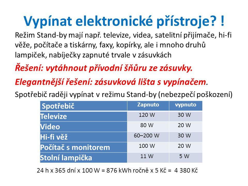 Vypínat elektronické přístroje !