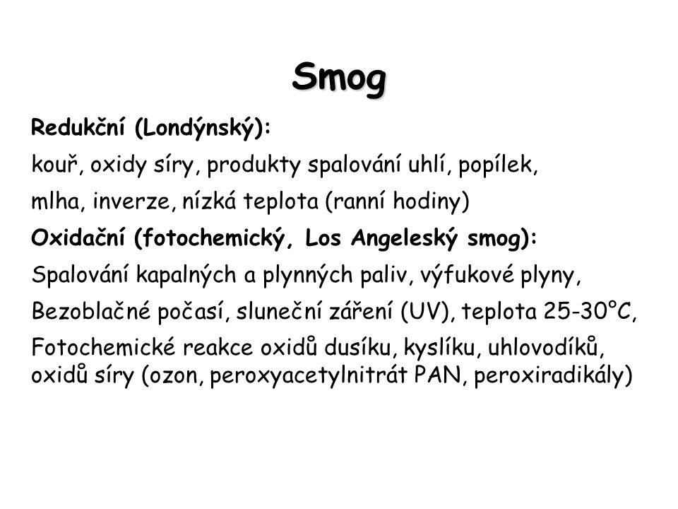 Smog Redukční (Londýnský):