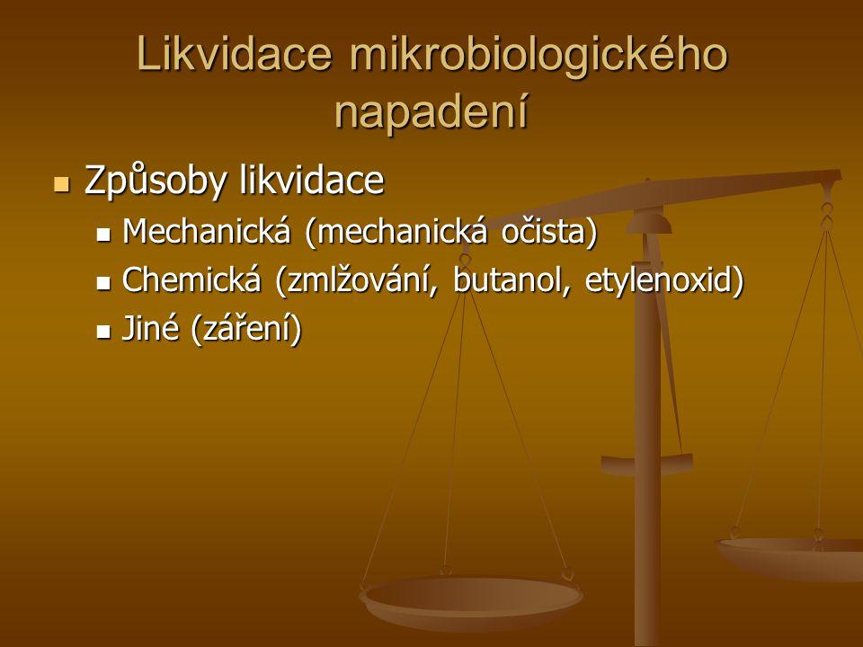 Likvidace mikrobiologického napadení