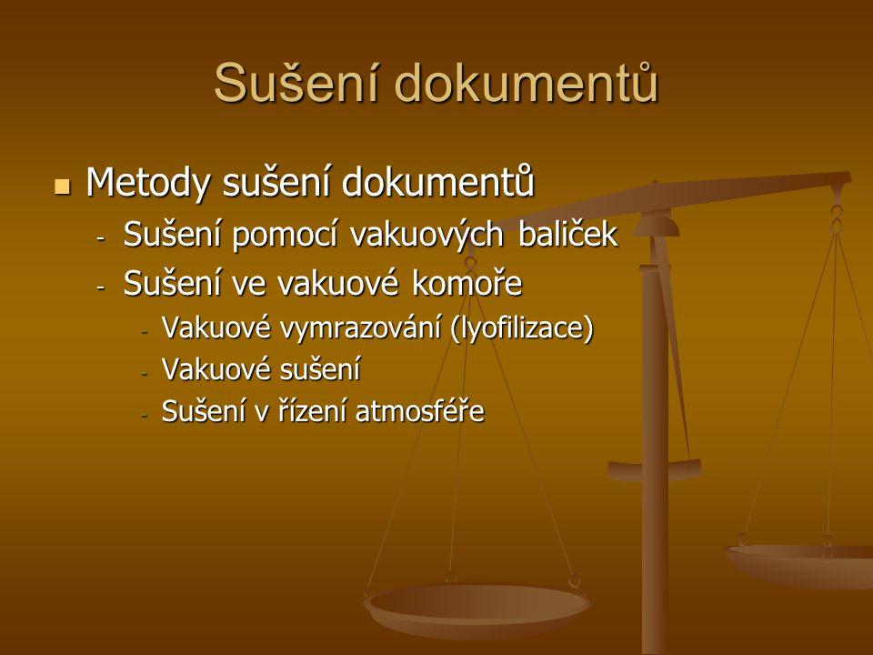 Sušení dokumentů Metody sušení dokumentů