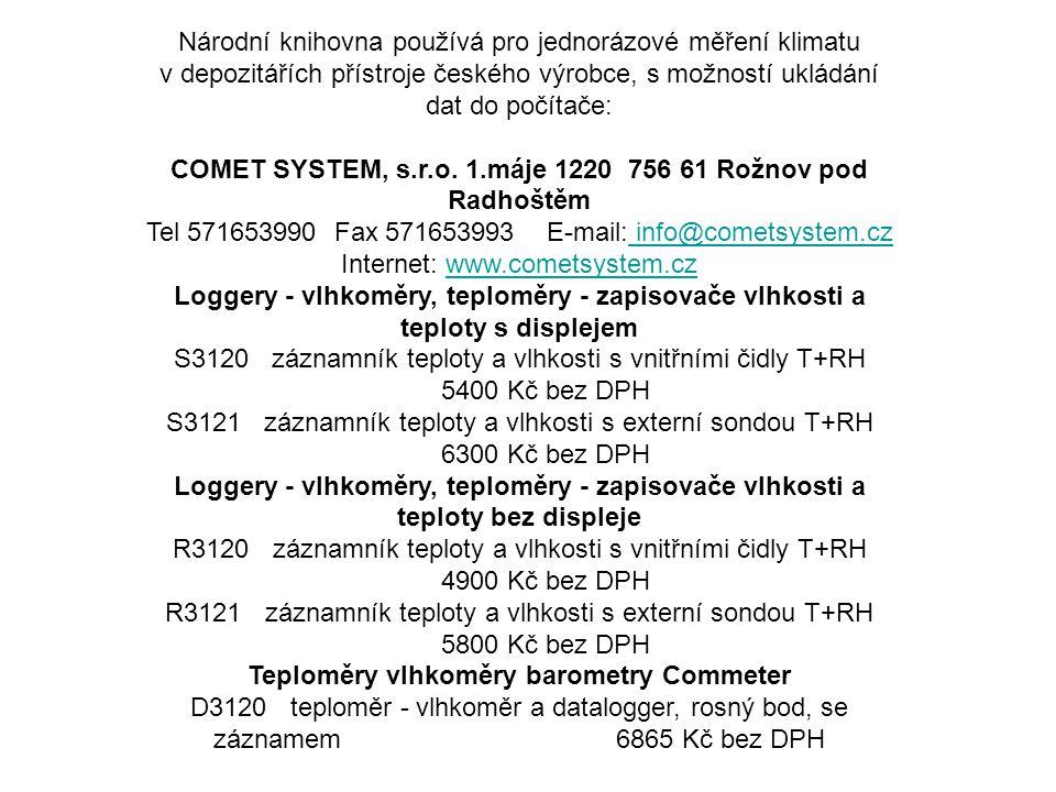 COMET SYSTEM, s.r.o. 1.máje 1220 756 61 Rožnov pod Radhoštěm