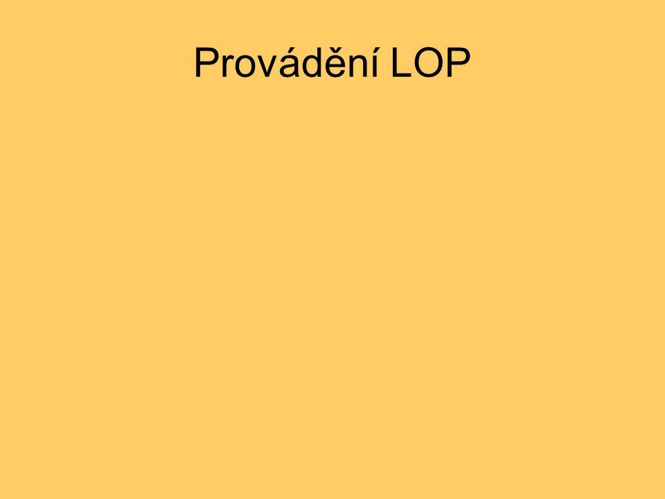 Provádění LOP