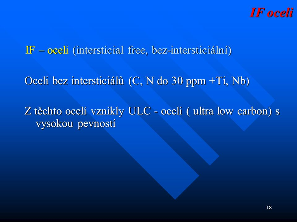 IF – oceli (intersticial free, bez-intersticiální)