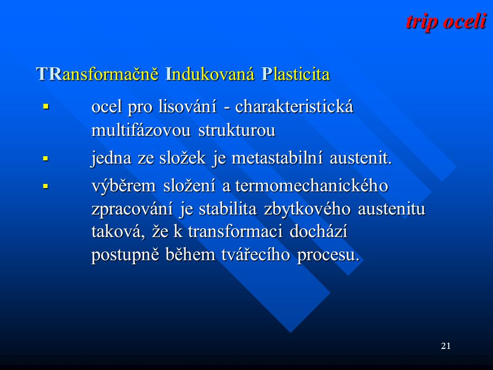 TRansformačně Indukovaná Plasticita