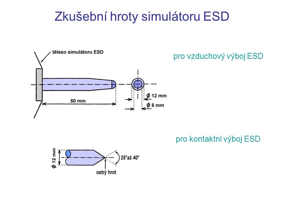 Zkušební hroty simulátoru ESD