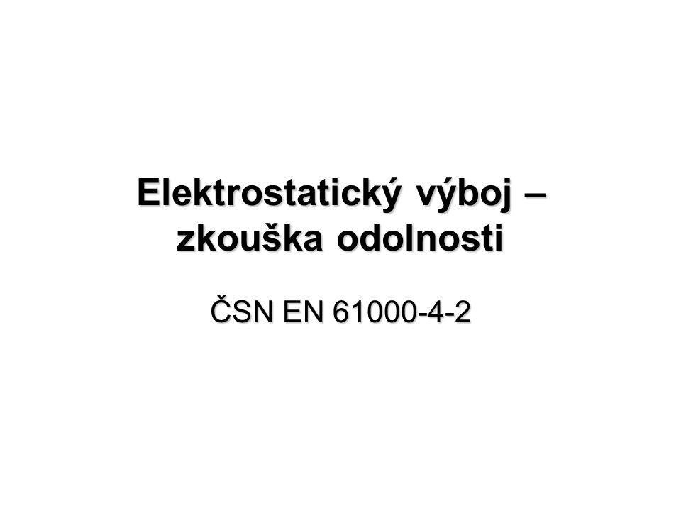 Elektrostatický výboj – zkouška odolnosti