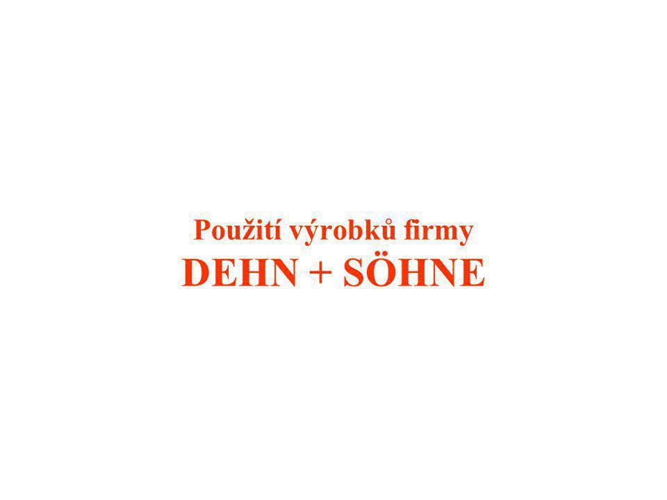 Použití výrobků firmy DEHN + SÖHNE