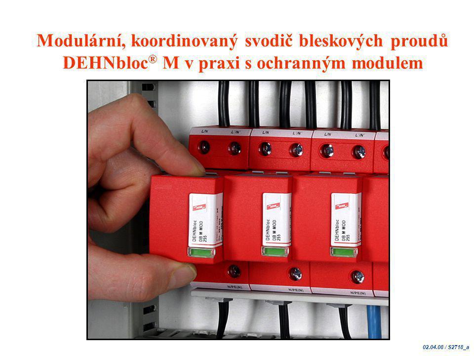 Modulární, koordinovaný svodič bleskových proudů DEHNbloc® M v praxi s ochranným modulem